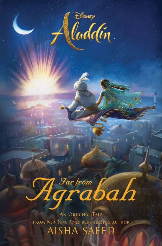 Aladdin: Far From Agrabah by Aisha Saeed