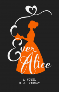 Ever Alice by H J Ramsay shows silhouette of girl holding a teapot