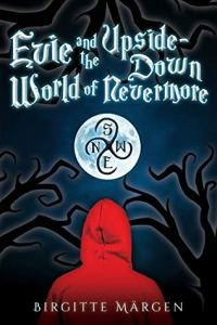 Evie and the Upside Down World of Nevermore