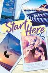 Start Here by Trish Doller