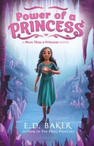 Power of a Princess by E. D. Baker