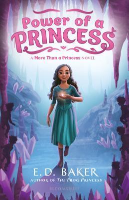 Power of a Princess by E D Baker