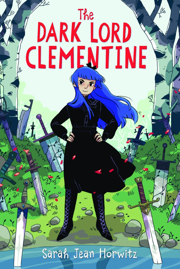 The Dark Lord Clementine by Sarah Jean Horowitz