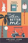 The Other Better Me by Antony Jon