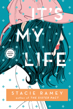 It's My Life by Stacie Ramey