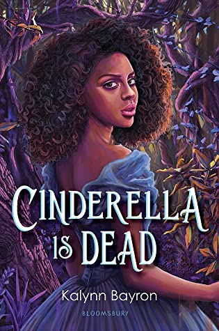 Cinderella is Dead by Kaylynn Bayron