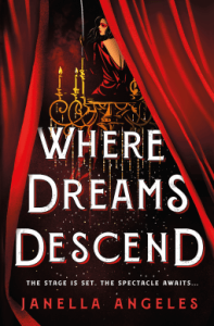 Where Dreams Descend by Janella Angeles