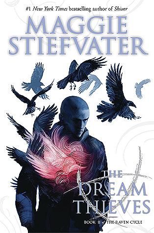 Dream Thieves by Maggie Stiefvater