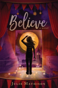 Believe by Julie Mathison