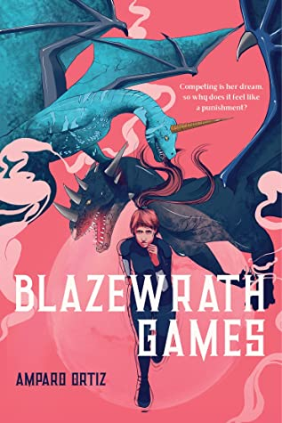 Blazewrath Games by Amparo Oritz