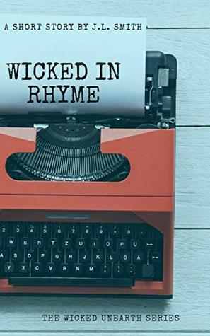 Wicked in Rhyme by J. L. Smith