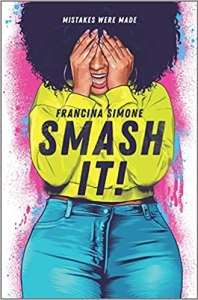 Smash It by Francina Simone