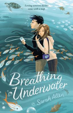 Breathing Underwater by Sarah Allen