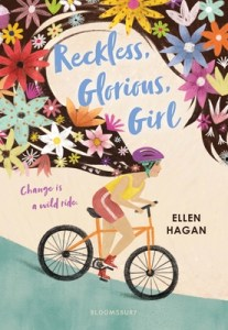 Reckless, Glorious, Girl by Ellen Hagan