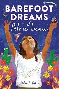 Barefoot Dreams of Petra Luna by Alda P. Dobbs