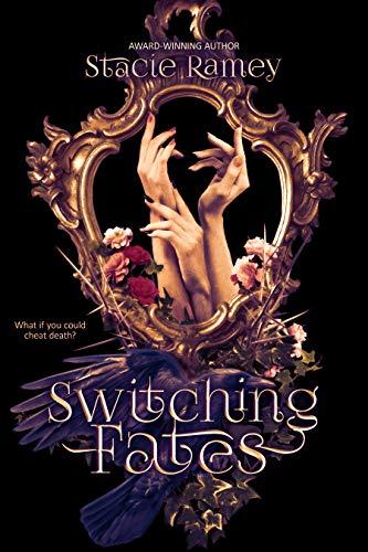 Switching Fates by Stacie Ramey