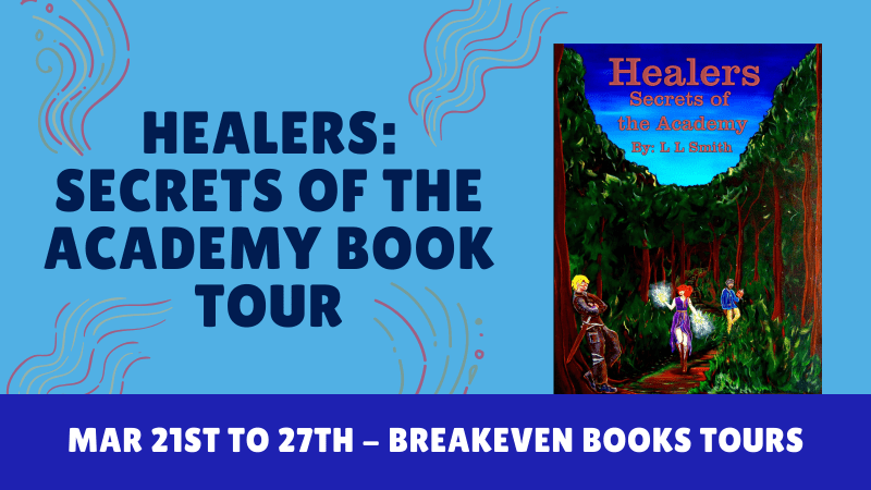 Healers Secrets of the Academy by L L Smith Blog Tour Banner