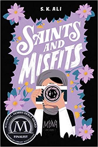 Saints and Misfits by S. K. Ali