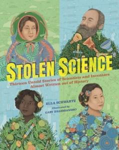 Stolen Science by Ella Schwartz