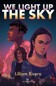 We Light Up the Sky by Lilliam Rivera