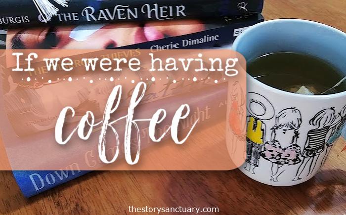 If We Were Having Coffee Tea