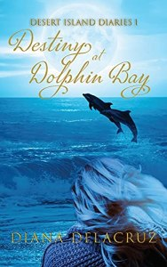 Destiny at Dolphin Bay by Diana Delacruz
