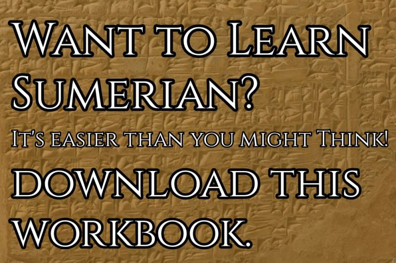 Want to learn Sumerian? It's easier than you might think. Download this workbook.