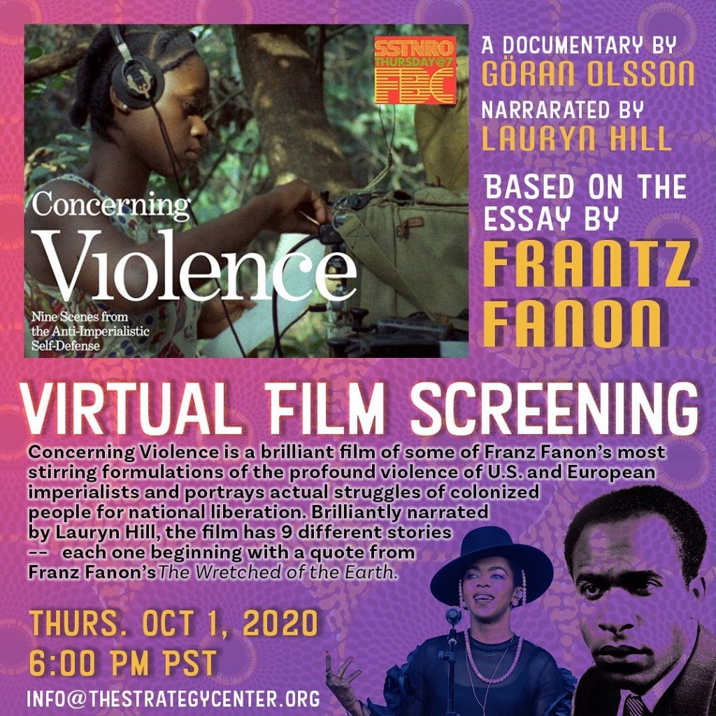 Virtual Film Screening graphic for The Strategy Center. The background is pink/purple with a traditional African print. Translucent images of Frantz Fanon and Lauryn Hill are in the bottom right corner. In the top left corner, there is a still from