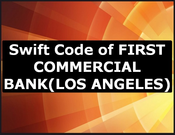 First Commercial Bank Swift Code Online Find What Is Bic Code Wire Transfer