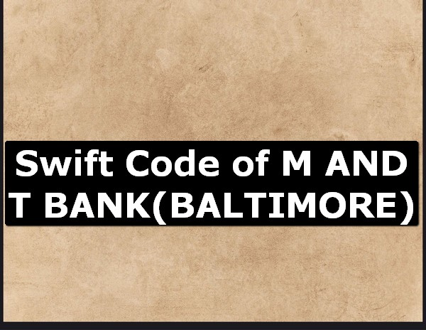 M And T Bank Swift Code Online Find What Is Bic Code Wire Transfer