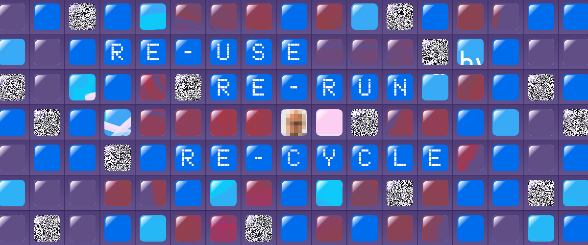 Re-Use, Re-Run, Re-Cycle
