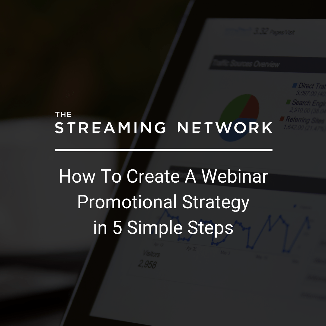 How To Create A Webinar Promotional Strategy in 5 Simple Steps