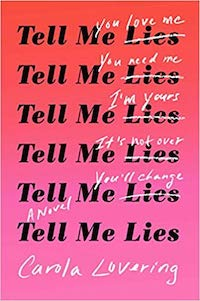 Tell Me Lies, by Carola Lovering.
