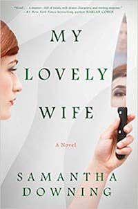 My Lovely Wife, by Samantha Downing