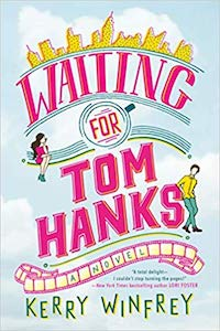 Waiting for Tom Hanks, by Kerry Winfrey