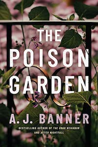 The Poison Garden, by A.J. Banner