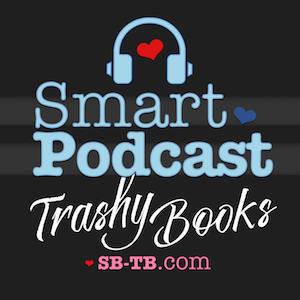 Smart Podcast, Trashy Books!