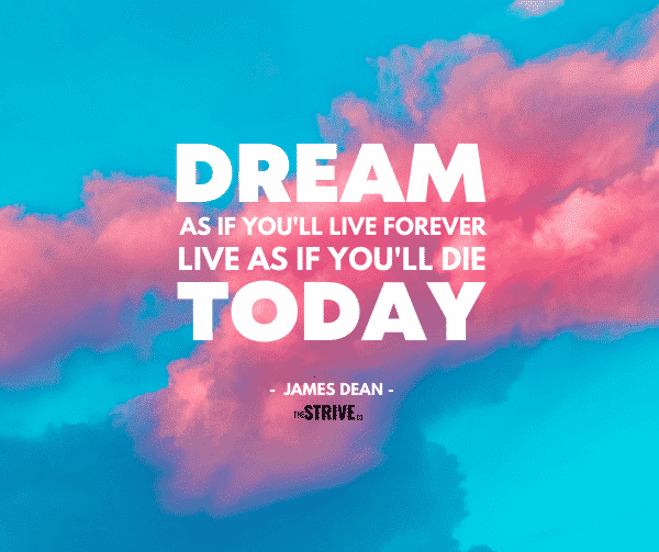 35 Inspiring Quotes About Living Life To The Fullest The Strive