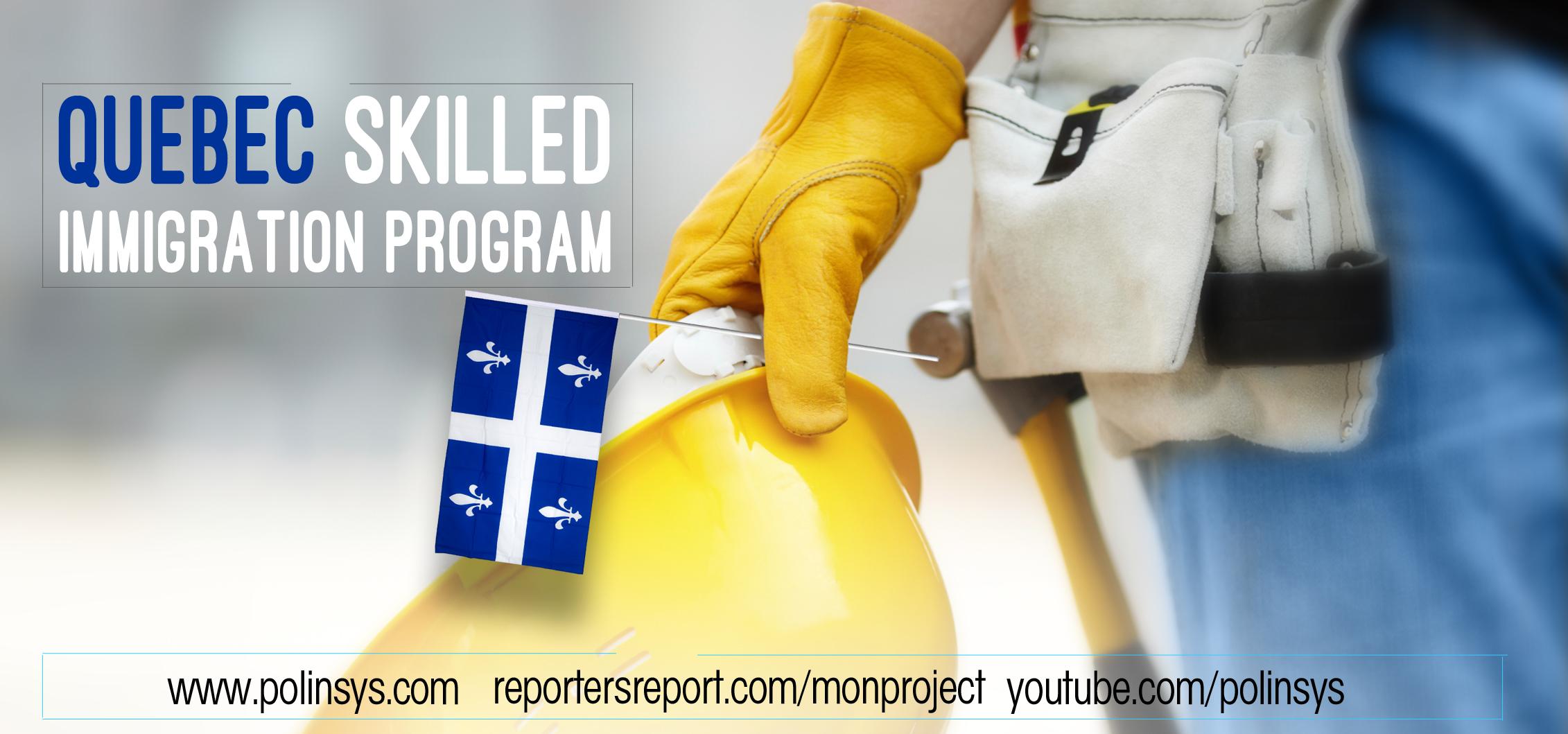 MonProject-Skilled Worker Program for Quebec Immigration