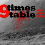9 TIMES TABLE AND OTHER TALES