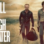 REVIEW - HELL OR HIGH WATER