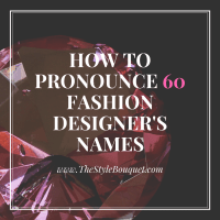 How to Pronounce 60 Fashion Designer's Names