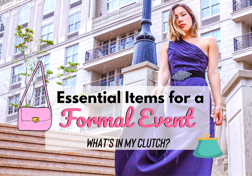 5 Essential Items to Put in Your Clutch When Attending a Formal Event