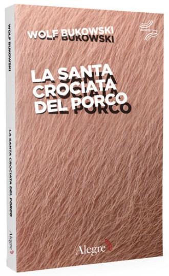 alegre-la-santa-crociata-del-porco_coverblog-copia