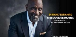 Chris Gardner - Inspiratioinal Quotes