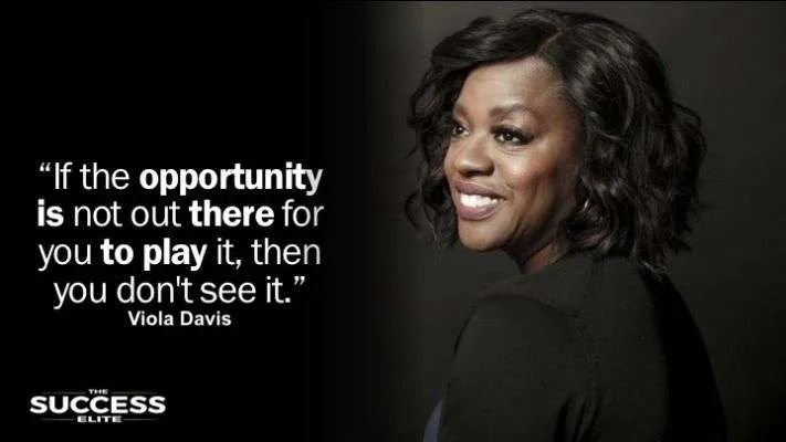 Inspiration, Quotes, Viola Davis