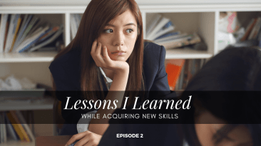 Lessons I Learned While Acquiring New Skills - Lesson 2