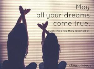 dream come true quotes