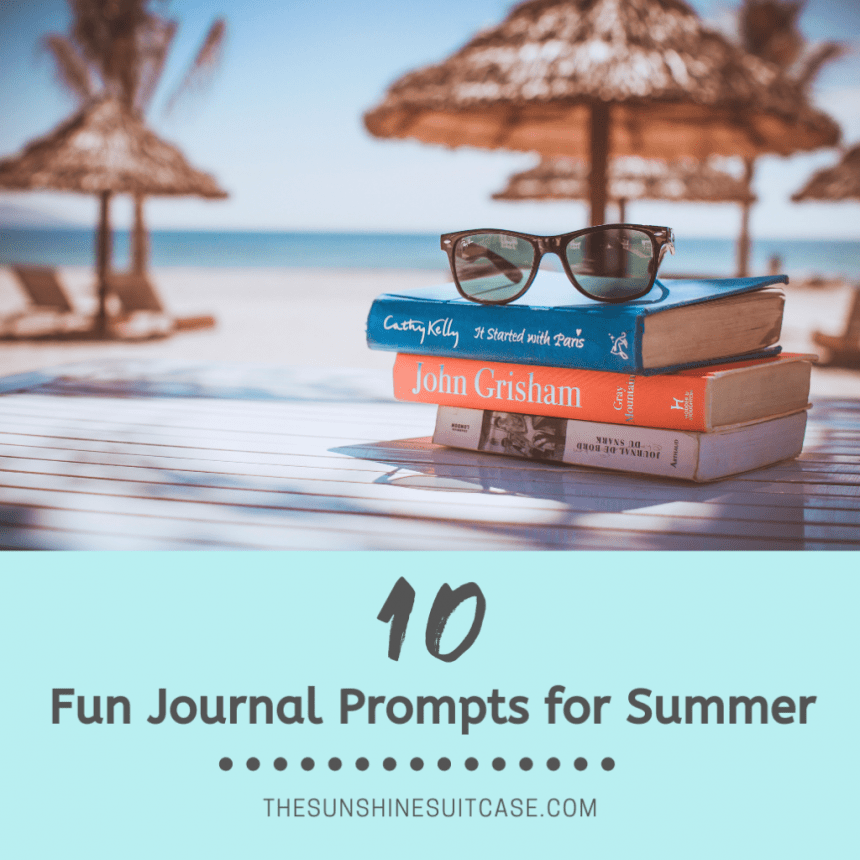 10 Fun Journal Prompts for Summer