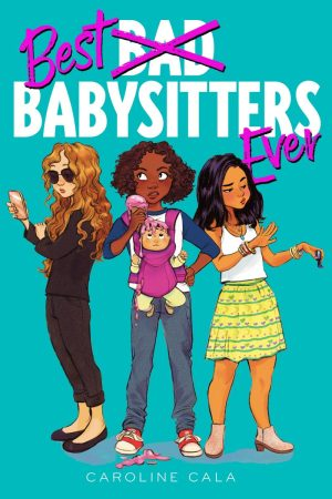 best babysitters ever, Caroline Cala, giveaway, book giveaway, children's books, kids books, book, reading, books, mom blog, mommy blog, mom blogger, family blog, family influencer, 2019, mom blog, top, best, mommy blogger, the super mom life, dad blog, dad blogger